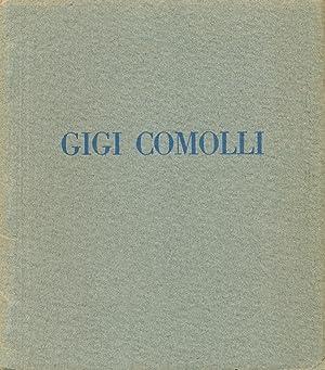 Mostra personale di Gigi Comolli: COMOLLI, Gigi (Milano,