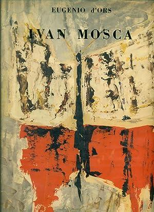 Ivan Mosca: MOSCA - D'Ors,