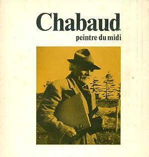 Chabaud peintre du midi: CHABAUD, Auguste (Nimes,