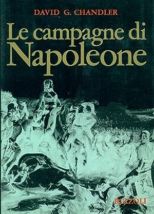 Le campagne di Napoleone: CHANDLER, David G.