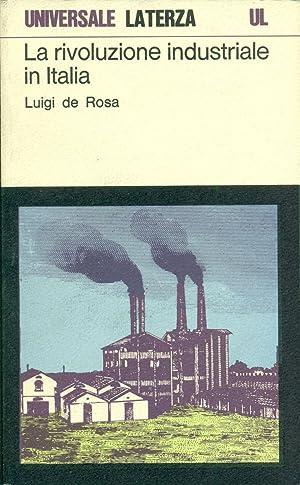La rivoluzione industriale in Italia: DE ROSA, Luigi