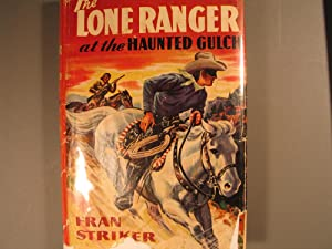 The Lone Ranger at the Haunted Gulch: Striker, Fran