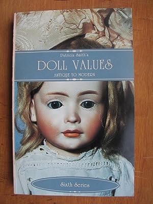 Patricia Smith's Doll Values: Antique to Modern: Smith, Patricia