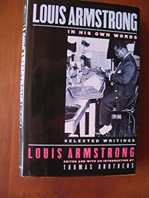 Louis Armstrong, In His Own Words: Selected: Armstrong, Louis; Brothers,