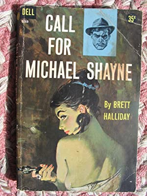 Call for Michael Shayne (Dell Mystery D269): Halliday, Brett