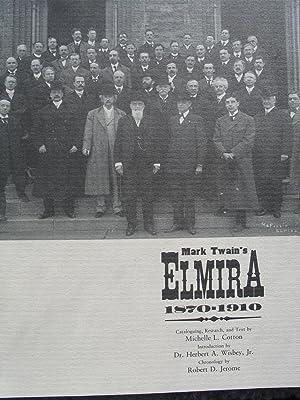 Mark Twain's Elmira 1870-1910: Cotton, Michelle L.;