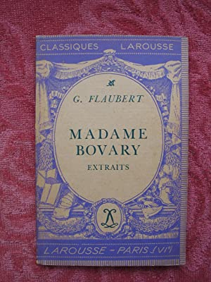 Madame Bovary (Extraits) [Classiques Larousse]: Flaubert, Gustave