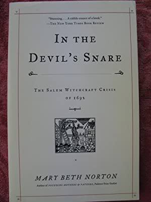 In the Devil's Snare: The Salem Witchcraft: Norton, Mary Beth