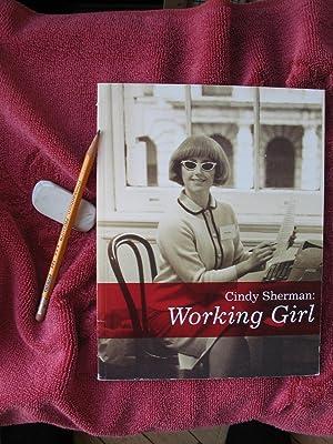 Cindy Sherman: Working Girl (Decade Series 2005): Morris, Catherine (The