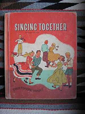 "Singing Together [""Our Singing World"" Enlarged Edition]: Pitts, Lilla Belle;"