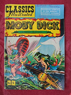 Moby Dick (Classics Illustrated No. 5): Melville, Herman (American