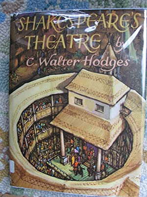 Shakespeare's Theatre: Hodges, C. Walter