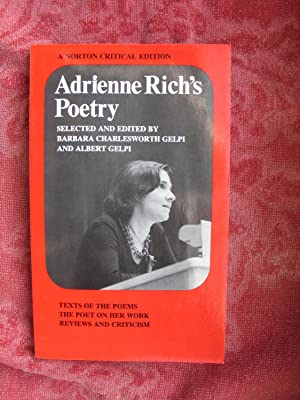 Adrienne Rich's Poetry: Texts of the Poems;: Rich, Adrienne; Gelpi,