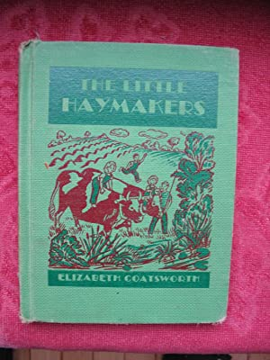 The Little Haymakers: Coatsworth, Elizabeth