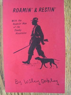 Roamin' & Restin' With the Roamin' Man: Oakley, Wiley