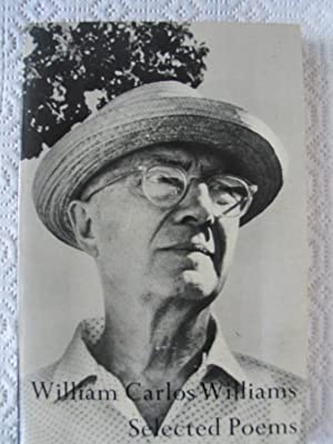 The Selected Poems of William Carlos Williams: Williams, William Carlos;