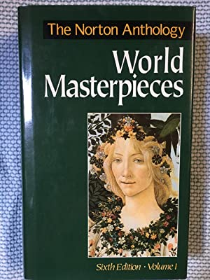 The Norton Anthology of World Masterpieces sixth: Maynard Mack, ed.