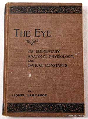 The Eye: Its Elementary Anatomy, Physiology, and Optical Constants