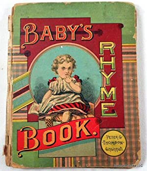 Baby's Rhyme Book; with Pretty Pictures, for Out Little Ones