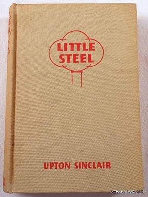 Little Steel: Sinclair, Upton