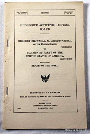 Herbert Brownell Vs. Communist Party of the United States of America. Subversive Activities Contr...
