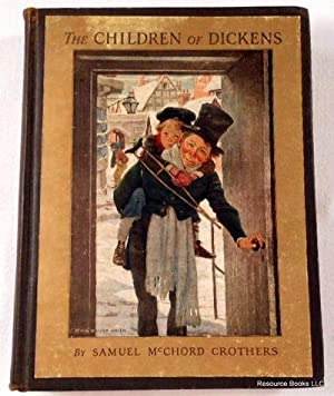 The Children of Dickens: Samuel McChord Crothers.