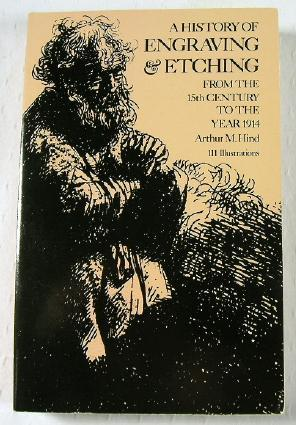 A History of Engraving and Etching from: Hind, Arthur Mayger