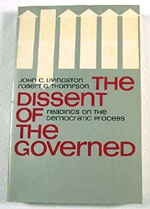 The Dissent of the Governed: Readings on: John C. Livingson;