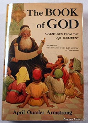 The Book of God: Adventures From the Old Testament