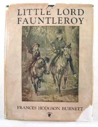 Little Lord Fauntleroy: Burnett, Frances Hodgson.