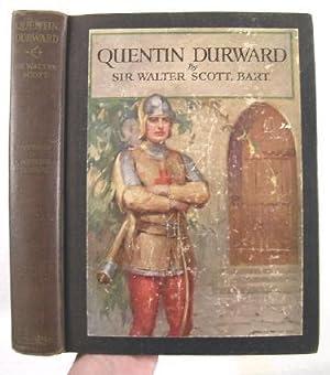 Quentin Durward: Scott, Sir Walter.