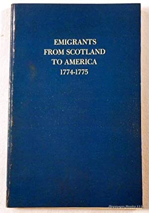 Emigrants from Scotland to America 1774-1775