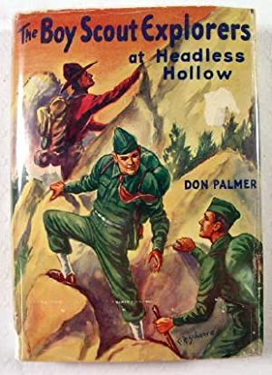 The Boy Scout Explorers at Headless Hollow: Palmer, Don