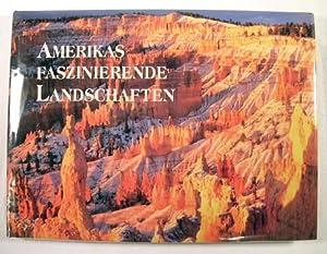 Amerikas : Faszinierende Landschaften: Levy, Dana and