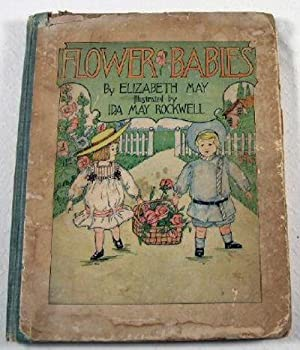 Flower Babies: May, Elizabeth. Illustrated