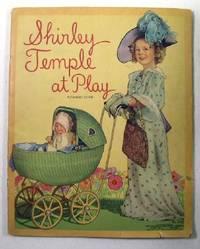 Shirley Temple at Play, No. 1712: Saalfield Publishing Company