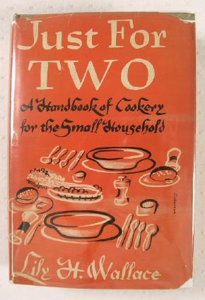 Just for Two : A Handbook of: Wallace, Lily H.