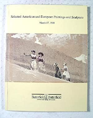 Selected American and European Paintings and Sculpture: Butterfield & Butterfield