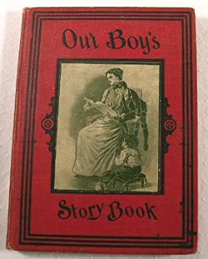 Our Boys' Story Book: Stahl, L. G.