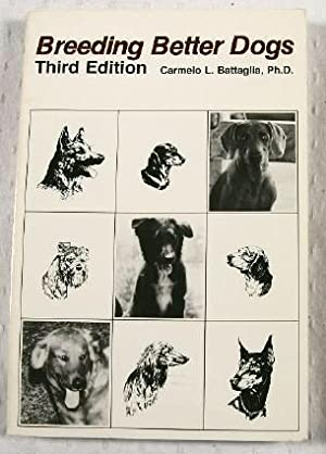 Breeding Better Dogs