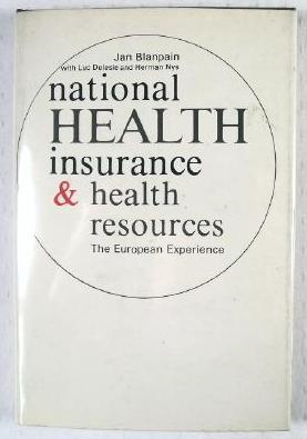National Health Insurance and Health Resources : The European Experience
