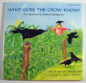 What Does the Crow Know?: The Mysteries of Animal Intelligence