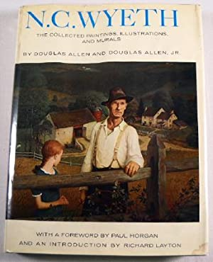 N.C. Wyeth : The Collected Paintings, Illustrations: Allen, Douglas and