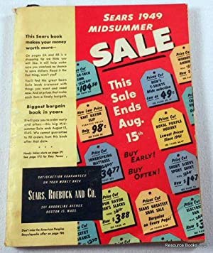 Sears 1949 Midsummer Sale Book: Sears, Roebuck & Co. Catalog 1949