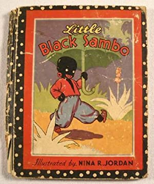 Little Black Sambo; and A New Story: Bannerman, Helen. Illustrated