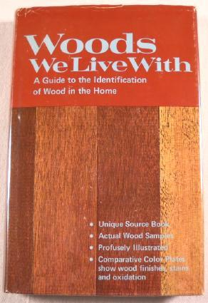 Woods We Live With: A Guide to: Schiffer, Nancy &