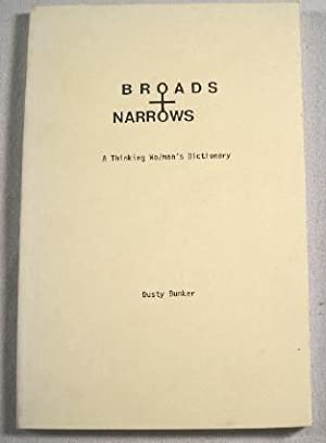 Broads and Narrows: A Thinking Wo/man's Dictionary