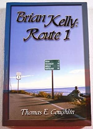 Brian Kelly: Route 1