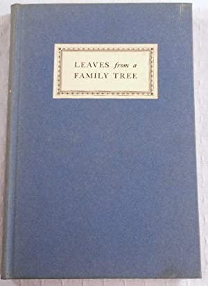 Leaves from a Family Tree. Being Random: Compiled By Louise
