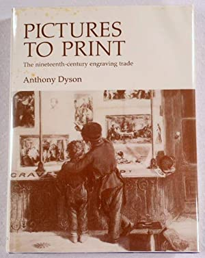 Pictures to Print: Nineteenth-Century Engraving Trade